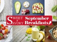 7 Sweet & Savory September Breakfasts