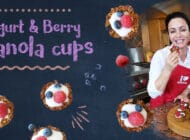 New Recipe Video: Yogurt & Berry Granola Cups