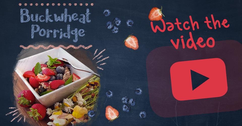 Buckwheat Porridge Video