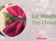 Eat Mindfully This Christmas