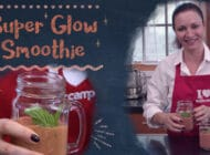 New Recipe Video: Super Glow Smoothie