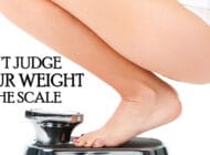 Don't Judge Your Weight By The Scale