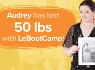 Audrey has lost 50 lbs with LeBootCamp!