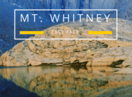 Mt. Whitney East Face: Paradise & Hell