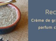 Recette : Crème de graines de chia parfum chai