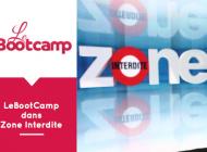 LeBootCamp dans Zone Interdite sur M6