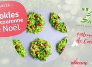 Recette : Cookies façon couronne de Noël