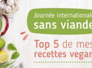 Journée internationale sans viande : Top 5 de mes recettes vegan
