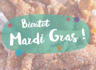 Bientôt Mardi gras !