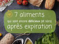 7 aliments qui sont encore délicieux (et sûrs) après expiration
