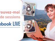 Retrouvez-moi lors de sessions Facebook live !