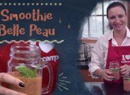 Nouvelle recette filmée : Smoothie Belle Peau