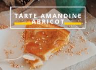 Recette : Tarte Amandine Abricots