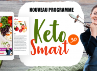 De la diète cétogène dangereuse au régime KETO SMART bon pour nos kilos et notre santé
